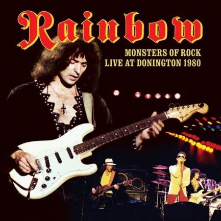 Rainbow: Monsters of rock - Live at Donington 1980