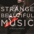 Strange Beautiful Music: A Musical Memoir, el libro de Joe Satriani