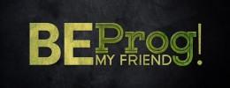 Desvelado el cartel de la tercera edición del Be Prog! My Friend...