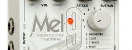 MEL9, el emulador de Mellotron de Electro-Harmonix