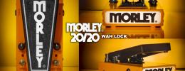 Wah Lock, Wah Boost y Lead Wah, los nuevos pedales de la serie 20/20 de Morley