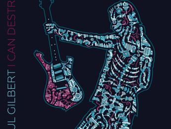 """I Can Destroy"" de Paul Gilbert disponible en mayo"