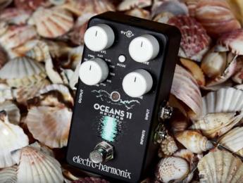 Electro-Harmonix Oceans 11, nuevo pedal con once tipos de reverb