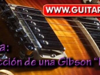 Construcción de una Gibson Les Paul