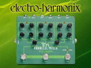 Tri Parallel Mixer, el looper y mezclador triple de Electro-Harmonix
